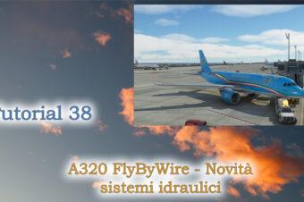 A320 FlyByWire – Novità Sistemi Idraulici