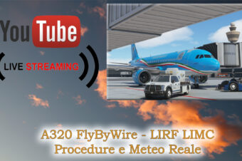 A320 LIRF LIMC – Procedure e Meteo reale