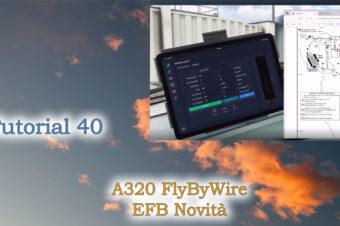 A320 FlyByWire – Novità Sistemi EFB